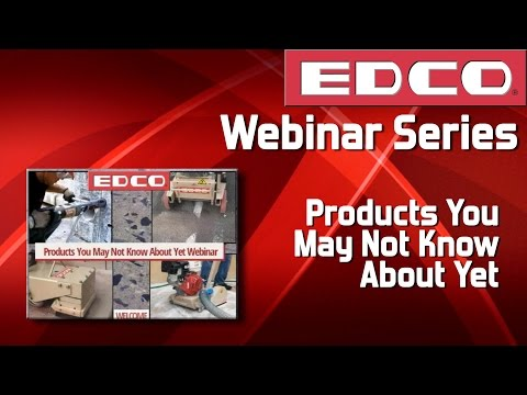 Webinar: EDCO Products You May Not Know About Yet - EDCO