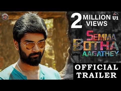 Semma Botha Aagatha Trailer