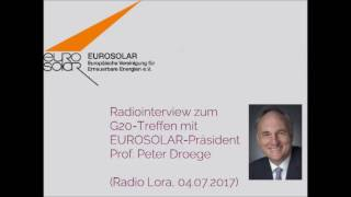 Radiointerview zum G20 Treffen mit EUROSOLAR Präsident Prof. Peter Droege bei Radio Lora