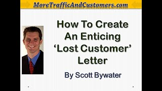 """How To Write An Enticing """"Lost Customer Letter"""""""