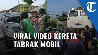 Viral Video Mobil Tertabrak Kereta Api di Tegal, Berawal dari Ban yang Selip di Rel