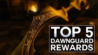 Skyrim - Top 5 Quest Rewards (Dawnguard)