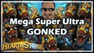Mega Super Ultra GONKED - Rastakhan's Rumble Hearthstone