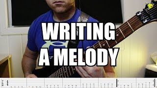 How To Write a Metal Song Part 2: Writing The Melody