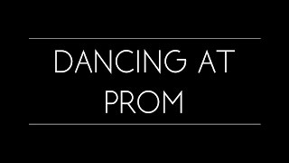 Dancing With a Date at Prom