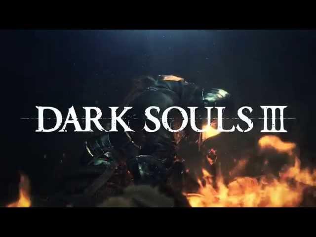 DARK SOULS Ⅲ 発売日決定トレーラー 【TGS 2015】