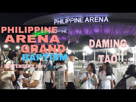 philippine arena grand baptism ciudad de victoria sept,6 to 7 2019