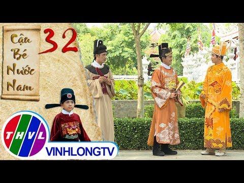 THVL   Cậu bé nước Nam - Tập 32[1]: Chúa thượng nghĩ rằng ngai vàng sắp thuộc về mình thì Vua trở về