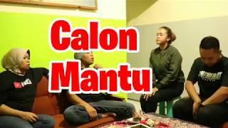 Calon Mantu ,parodi By NITI CLAN