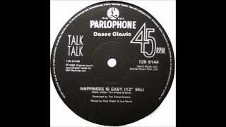 "Talk Talk - Happiness Is Easy (12"" Mix)"