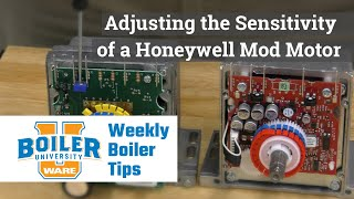 How to Adjust the Sensitivity of a Honeywell Mod Motor - Weekly Boiler Tips