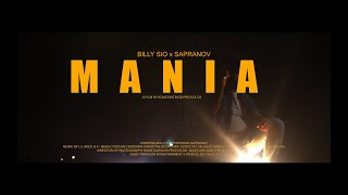 Billy Sio feat. Sapranov -  MANIA (Official Music Video)