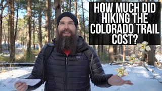 How Much Did It Cost To Hike The Colorado Trail | Tips To Keep Thru Hiking Costs Down