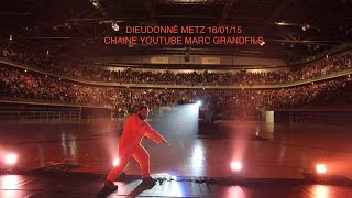 preview picture of video 'DIEUDONNÉ LA BÊTE IMMONDE ARENES DE METZ 16/01/15 Gr@ndfilous'