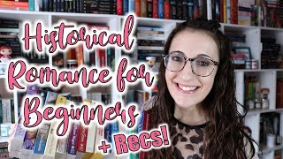A Guide To Historical Romance For Beginners [Plus Tons Of Recommendations!]