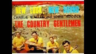 Country Gentlemen - Preaching ,Praying ,Singing