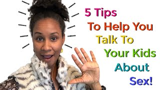5 Tips To Making Talking About Sex Easier!
