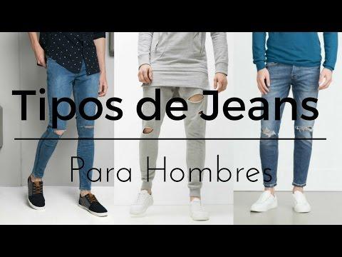 Tipos de JEANS PARA HOMBRES | Men's Fashion Jeans