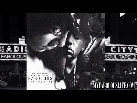 Fabolous – For The Love