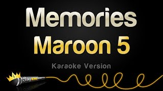 Maroon 5   Memories (Karaoke Version)