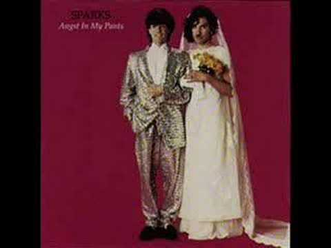 Angst In My Pants (1982) (Song) by Sparks