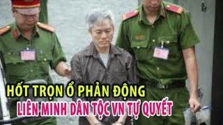 """2276. Hốt trọn ổ phản động """"Liên minh dân tộc Việt Nam tự quyết"""""""