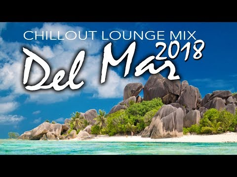 Chill-Out Music 2018 – Relax Music – Del Mar Music – Guitar del Mar 2018 – Cafe – Chillout music