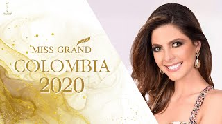 Natalia Manrique Aguilar Miss Grand Colombia 2020 Introduction Video