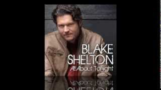 Blake Shelton - All About Tonight w/ Intro