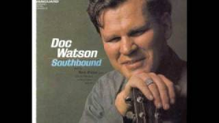 Doc Watson-Worried Blues