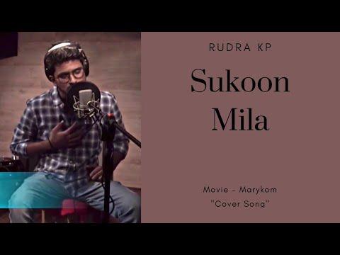 Sukoon Mila | Marykom | Live