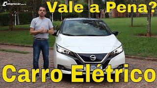 Avaliação: Nissan Leaf - Carro elétrico é bom?