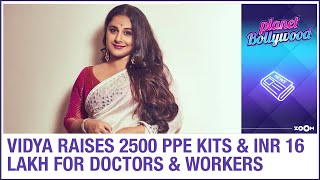 Vidya Balan raises 2500 PPE kits for healthcare workers & INR 16 lakh for frontline workers
