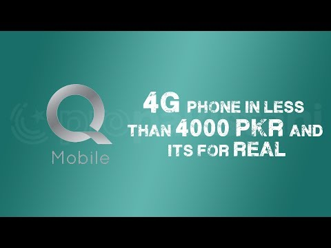 4G Phone in less than 4000 PKR   QMobile is Back in Pakistan    ProPakistani