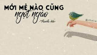 Mới Mẻ Nào Cũng Ngọt Ngào - Thanh Hà | Lyrics Video