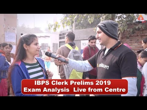 IBPS Clerk Prelims 2019 | Exam Analysis & Students Review (LIVE FROM CENTRE)