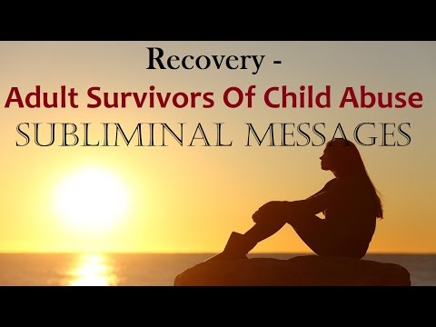 Recover From Abusive Childhood, Neglect & Abandonment –  Heal The Scars | Subliminal