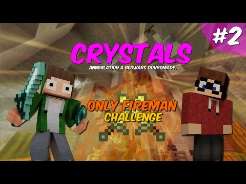 Crystals #02 - ONLY FIREMAN CHALLENGE! w/Marawan [FullHD60fps]