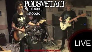 Video Podsvěťáci-Společnej listopad [live]