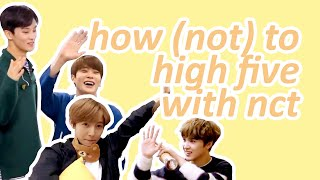 How To High Five With Nct