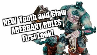 FULL ABERRANT RULES First Look (Tooth and Claw 40k Starter Box)