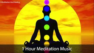 Meditation Music for Positive Energy, Relax Mind Body, Chakra Balancing & Healing