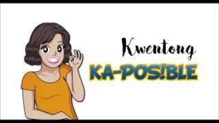 Kwentong Ka-POS!BLE Episode 1