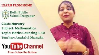 Nursery   Teacher - Anukriti Dhanuka   Maths Counting 1-10   DPS Durgapur