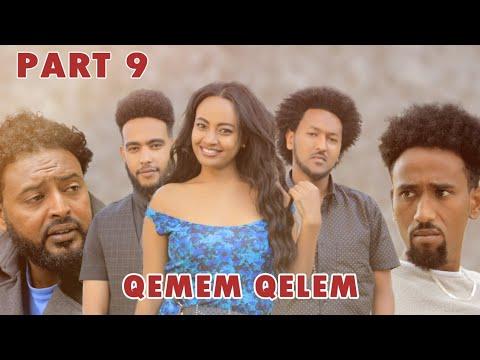 New Eritrean Series movie  2020 -QEMEM QELEM  part 9 //ቀመም ቀለም 9ይ ክፋል