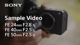 YouTube Video KTVaWshU084 for Product Sony FE 40mm F2.5 G Lens (SEL40F25G) by Company Sony Electronics in Industry Lenses