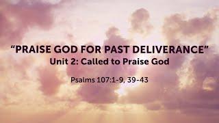 """""""PRAISE GOD FOR PAST DELIVERANCE"""""""