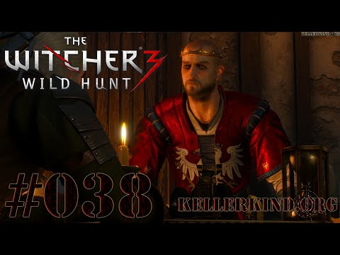 The Witcher 3 [HD|60FPS] #038 Königlicher Besuch ★ Let's Play The Witcher 3