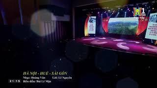 Hà nội , Huế, Sài Gòn - ca sĩ Lê Mận