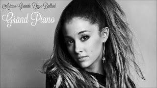 """Grand Piano"" - Ariana Grande Ballad Type Song (FREE)"